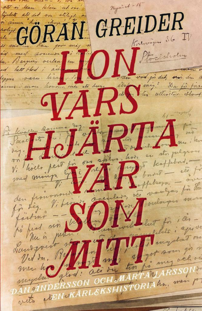 Bokens framsida har en bakgrundsbild av gamla brev mellan Dan Andersson och Märta Larsson