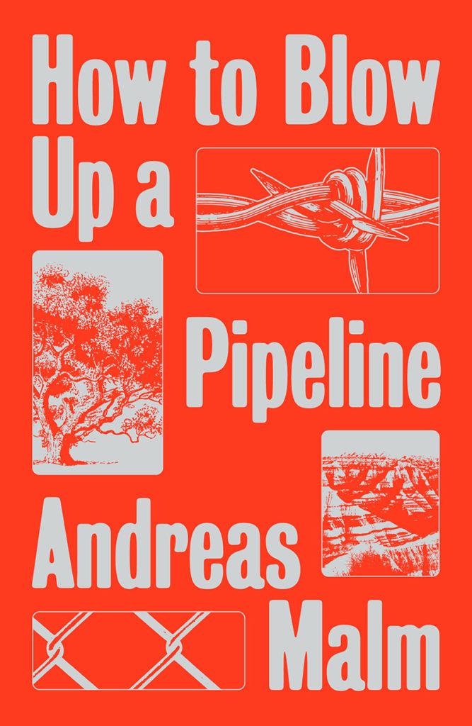 Omslaget till Andreas Malms bok. Orange bakgrund, vit titel och författarnamn. Vita bilder på träd, taggtråd och berg.