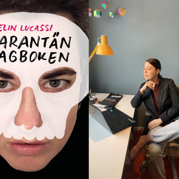 Omslaget till Karantändagboken, Elin Lucassis ansikte täkt av en vit dödskalle, bredvid ett porträtt av Elin Lucas där hon sitter vid ett skrivbord.