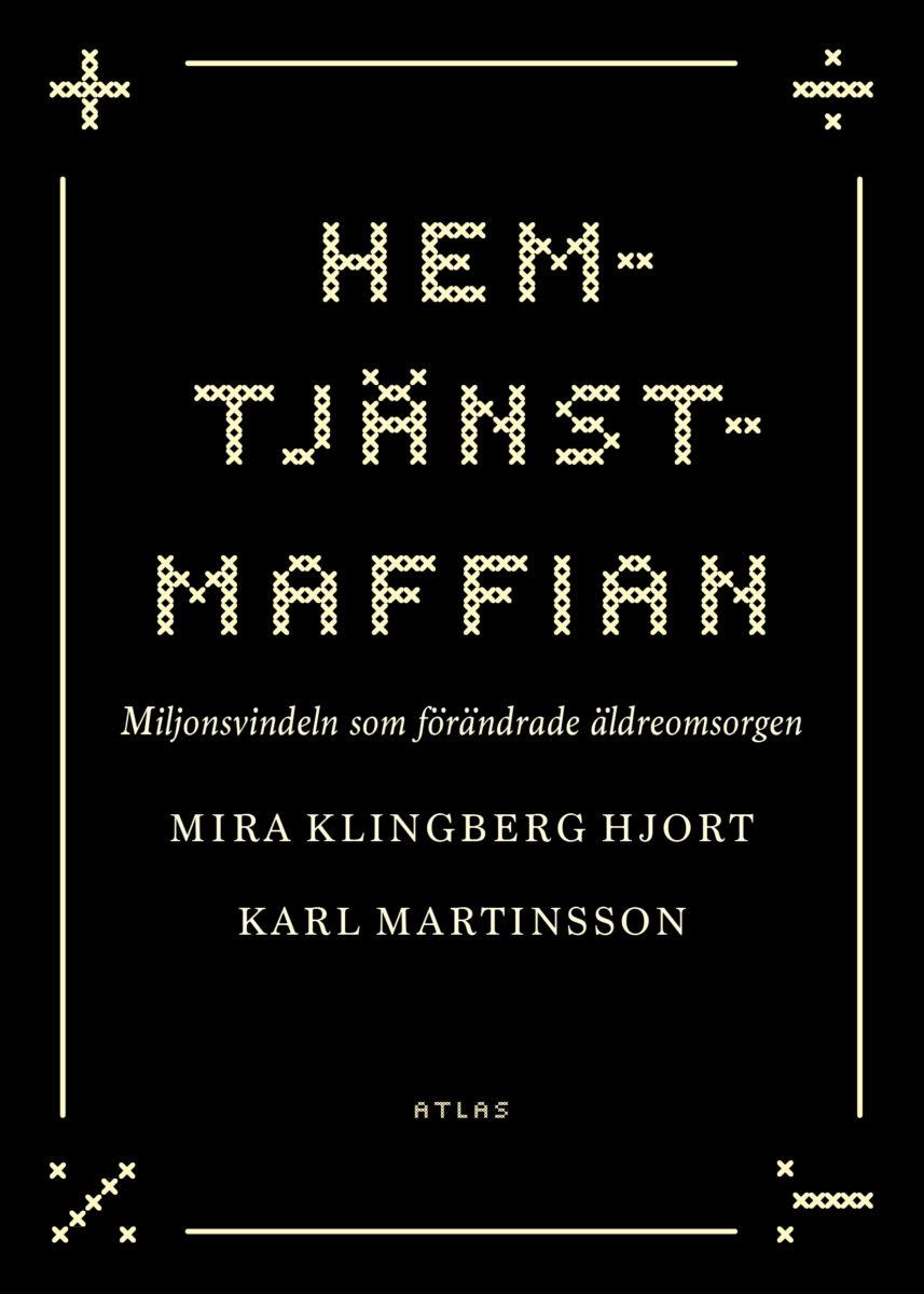 Omslaget till boken Hemtjänstmaffian.