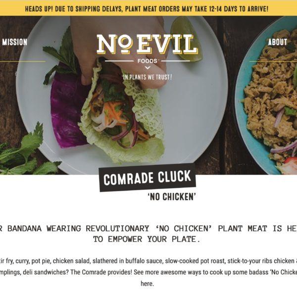 No evil foods webbsida, där företaget presenterar veganköttet Comrade cluck.